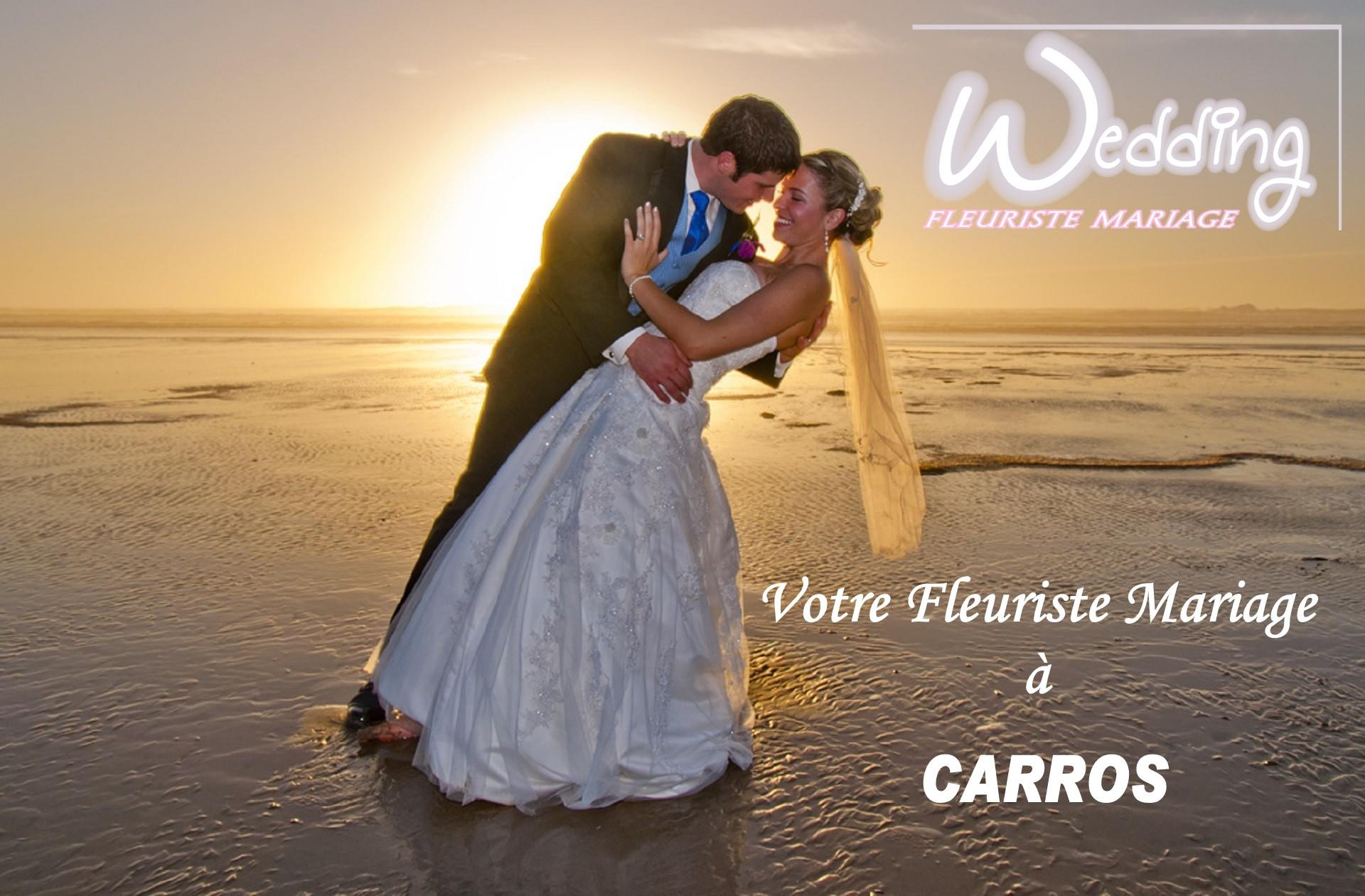 FLEURISTE MARIAGE CARROS - WEDDING PLANNER CARROS - TRAITEUR CARROS