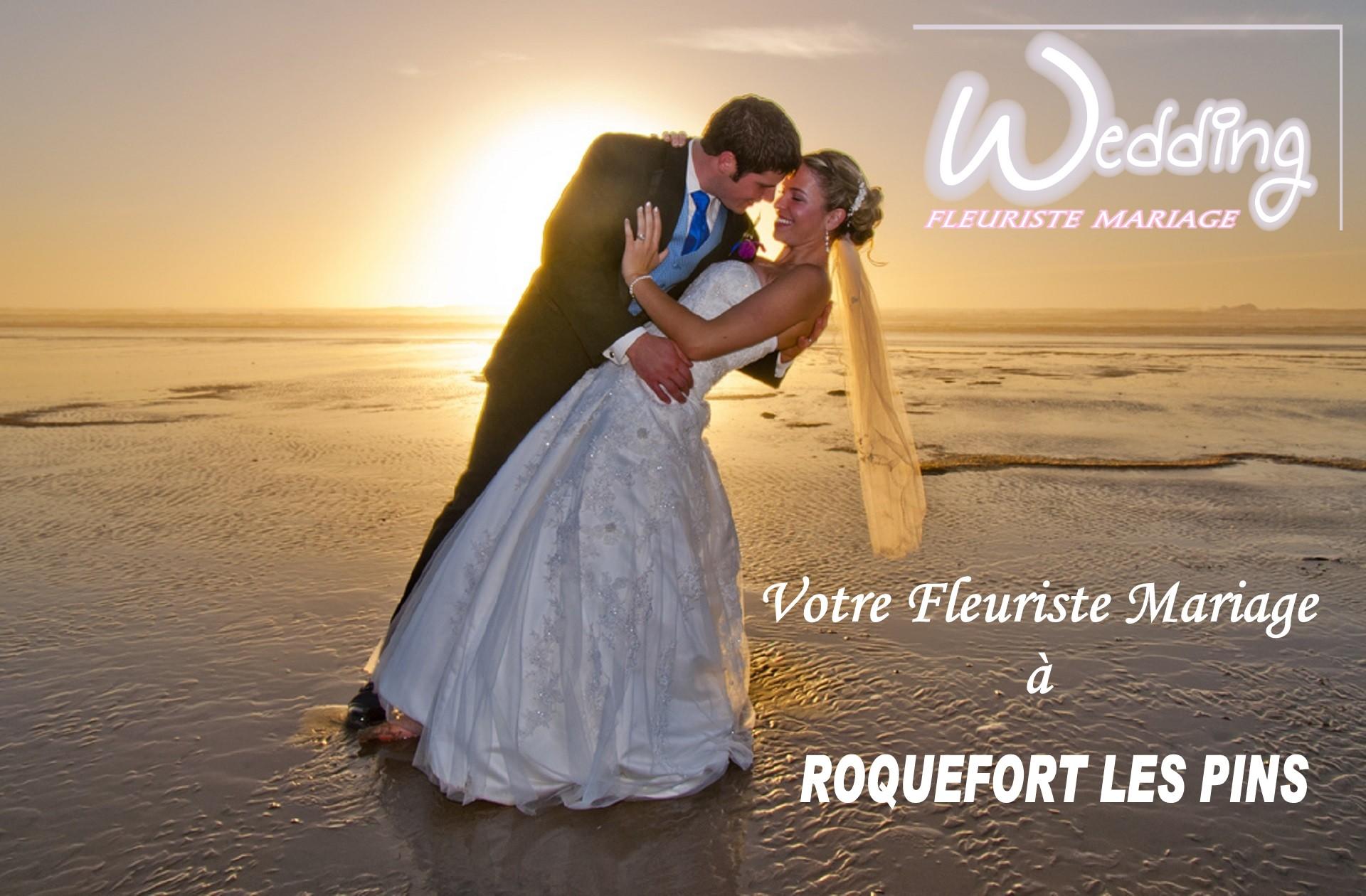 FLEURISTE MARIAGE ROQUEFORT LES PINS - WEDDING PLANNER ROQUEFORT LES PINS - TRAITEUR ROQUEFORT LES PINS